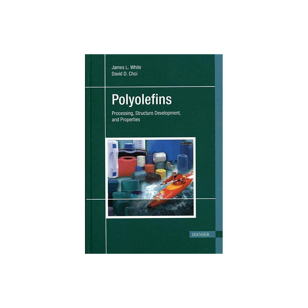 Polyolefins - by James L White (Hardcover)