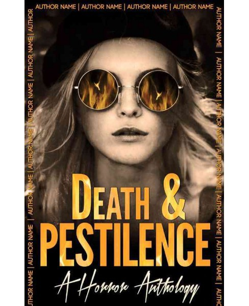 Death and Pestilence : A Horror Anthology (Paperback) - image 1 of 1