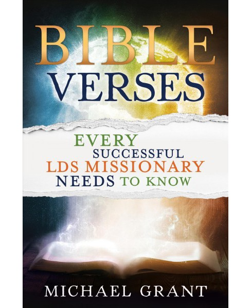 Bible Verses Every Successful Lds Missionary Needs to Know (Paperback) (Michael Grant) - image 1 of 1
