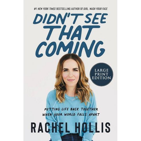 Didn't See That Coming - Large Print by  Rachel Hollis (Paperback) - image 1 of 1