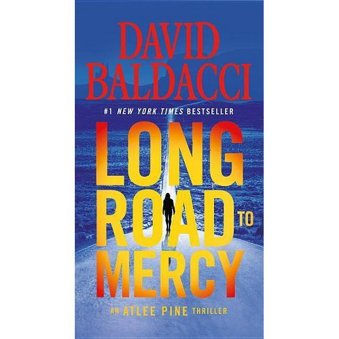 Long Road to Mercy - (Atlee Pine Thriller) by  David Baldacci (Paperback) - image 1 of 1