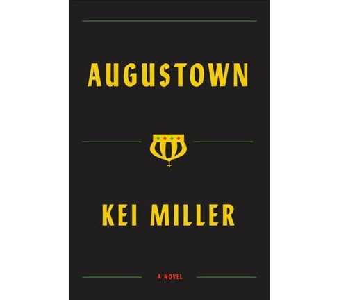 Augustown -  by Kei Miller (Hardcover) - image 1 of 1