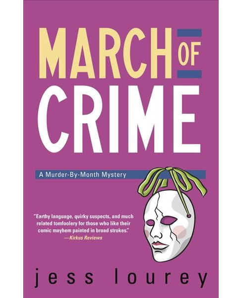 March of Crime -  (A Murder-by-Month Mystery) by Jess Lourey (Paperback) - image 1 of 1