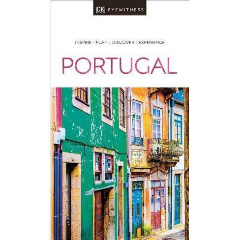 DK Eyewitness Portugal - (Travel Guide) (Paperback) - image 1 of 1