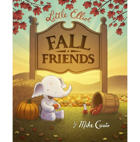 Little Elliot, Fall Friends -  (Little Elliot) by Mike Curato (School And Library) - image 1 of 1