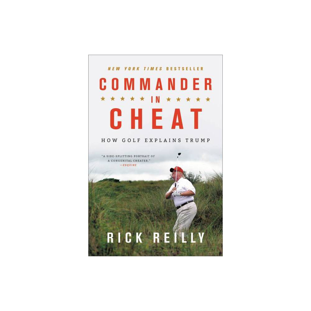 Commander In Cheat By Rick Reilly Paperback