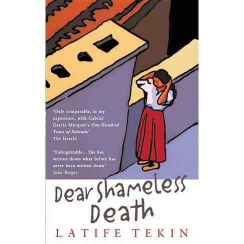 Dear Shameless Death - by  Latife Tekin (Paperback) - image 1 of 1