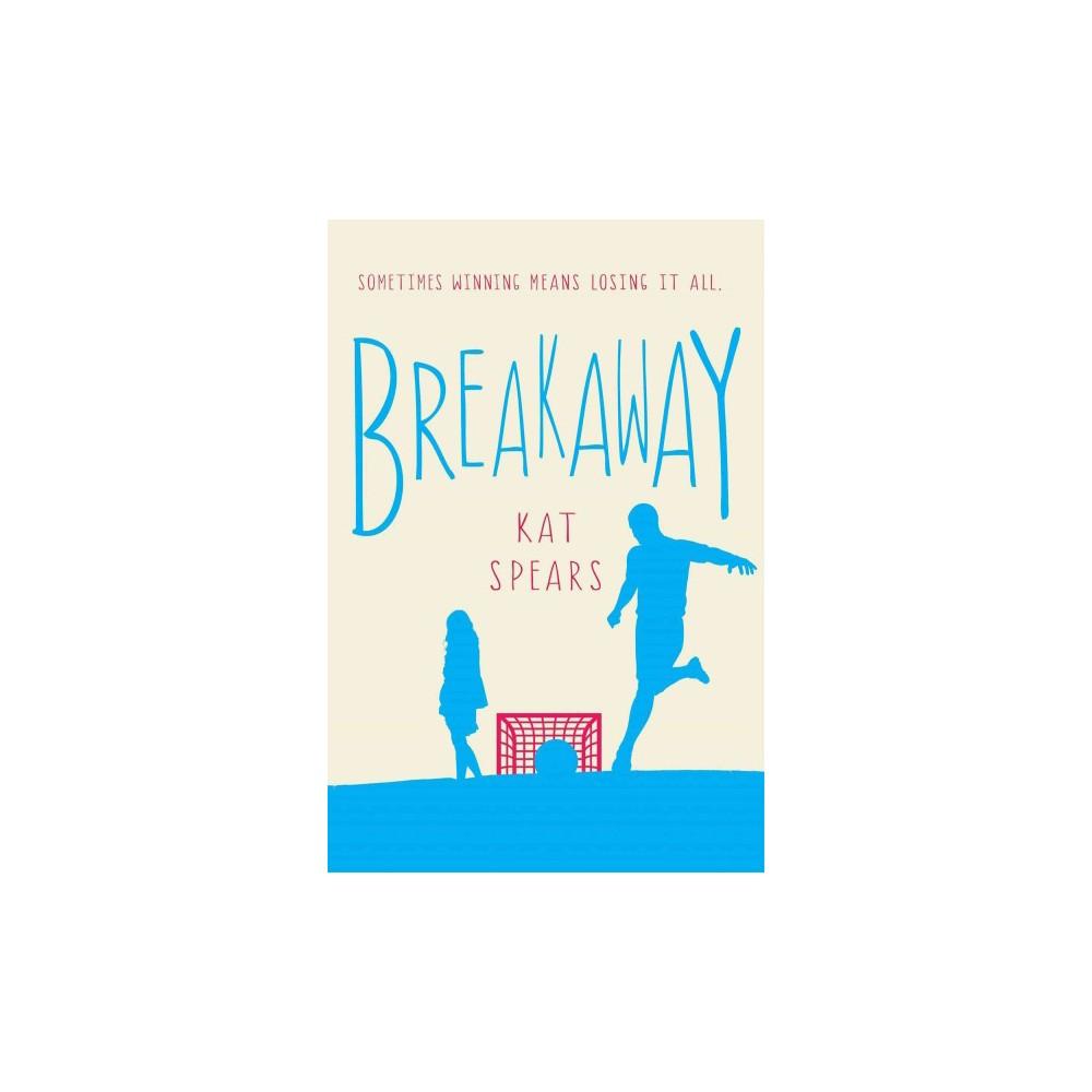 Breakaway (Hardcover) (Kat Spears)