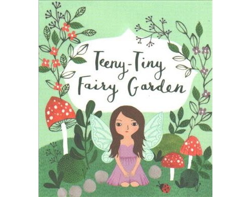 Teeny-tiny Fairy Garden -  (Miniature Editions) by Danielle Selber (Paperback) - image 1 of 1
