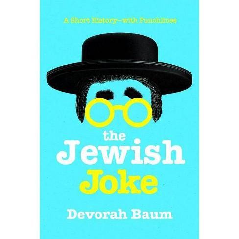The Jewish Joke - by  Devorah Baum (Hardcover) - image 1 of 1