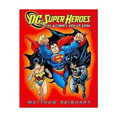 Dc Super Heroes: the Ultimate Pop-up Boo (Hardcover) by DC Comics Inc. - image 1 of 1