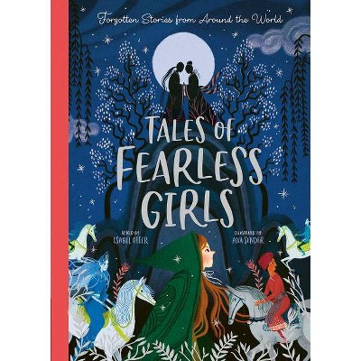 Tales of Fearless Girls - by  Isabel Otter (Hardcover)