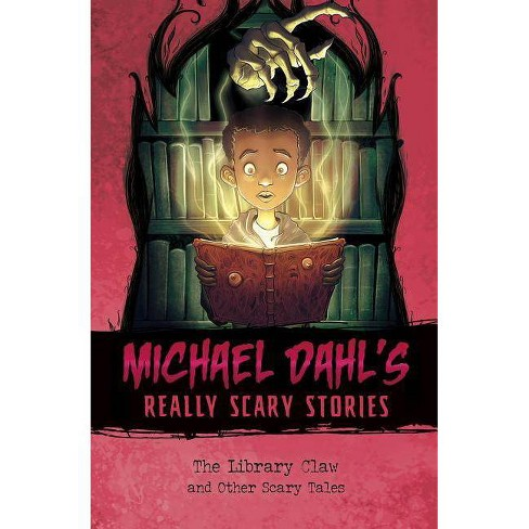 The Library Claw - (Michael Dahl's Really Scary Stories) by  Michael Dahl (Hardcover) - image 1 of 1