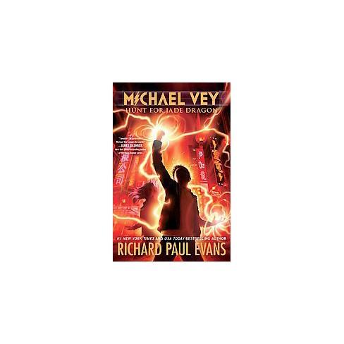 Hunt for Jade Dragon ( Michael Vey) (Hardcover) by Richard Paul Evans - image 1 of 1