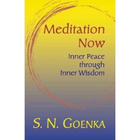 Meditation Now - by  S N Goenka (Paperback) - image 1 of 1