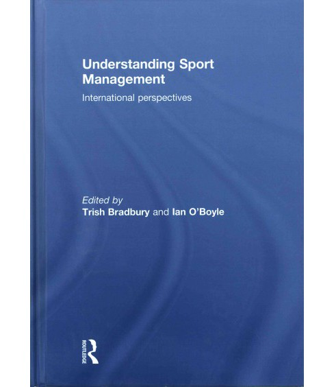 Understanding Sport Management : International Perspectives (Hardcover) - image 1 of 1