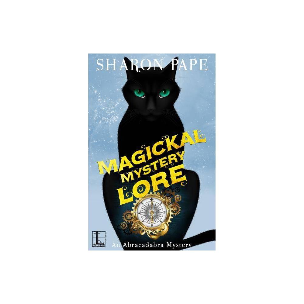 Magickal Mystery Lore Abracadabra Mystery By Sharon Pape Paperback