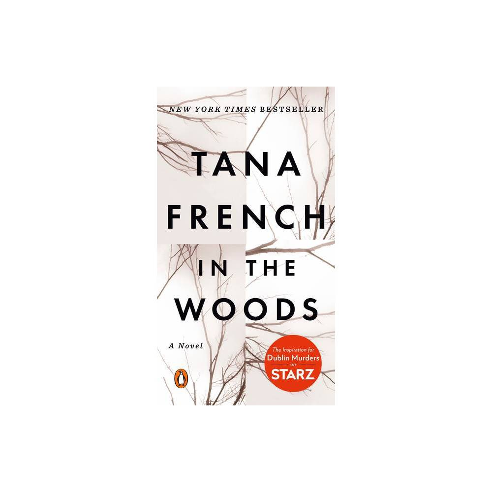 In The Woods By Tana French Paperback