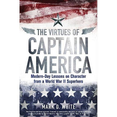 The Virtues of Captain America - (Paperback)