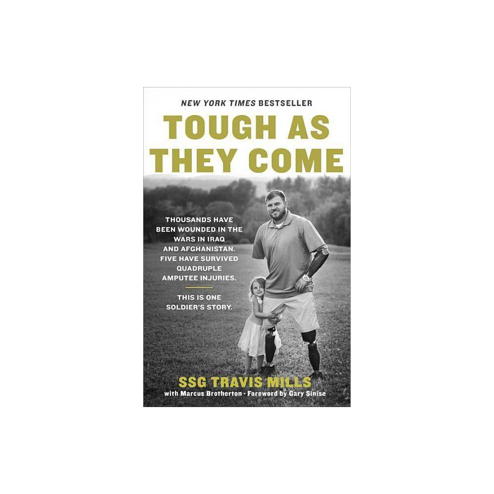 Tough As They Come By Travis Mills Marcus Brotherton Paperback