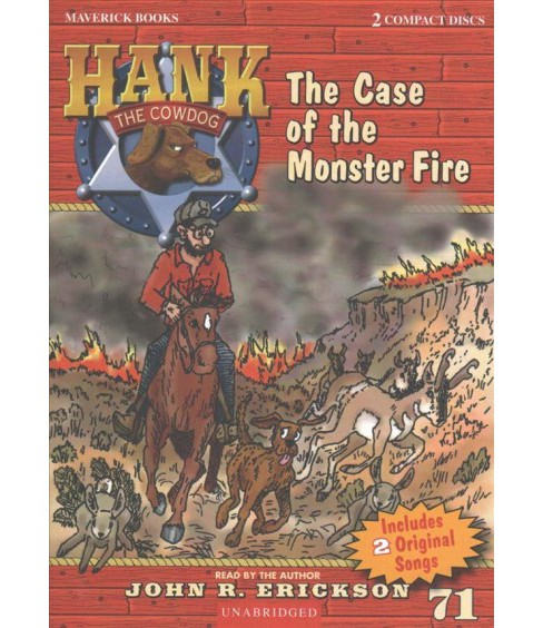 Case of the Monster Fire -  (Hank the Cowdog) by John R. Erickson (CD/Spoken Word) - image 1 of 1
