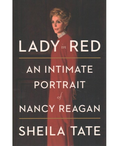 Lady in Red : An Intimate Portrait of Nancy Reagan -  Large Print by Sheila Tate (Hardcover) - image 1 of 1