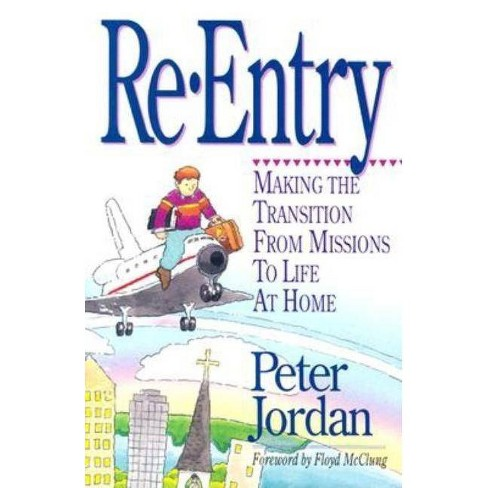 Re Entry - by  Peter Jordan (Paperback) - image 1 of 1