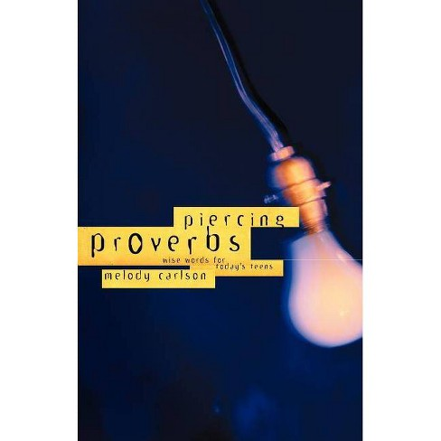 Piercing Proverbs - by  Carlson (Paperback) - image 1 of 1
