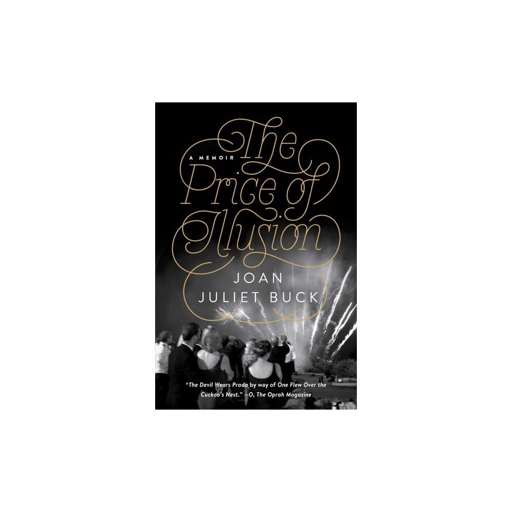 Price of Illusion (Reprint) (Paperback) (Joan Juliet Buck)
