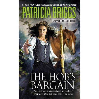 The Hob's Bargain - by  Patricia Briggs (Paperback)