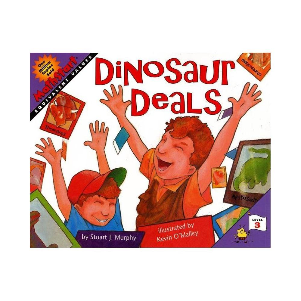 Dinosaur Deals - (Mathstart: Level 3 (HarperCollins Paperback)) by Stuart J Murphy & Heather Henson