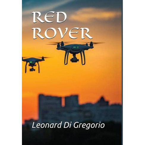 Red Rover - by  Leonard Di Gregorio (Hardcover) - image 1 of 1