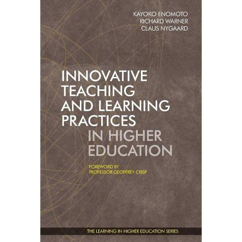 Innovative Teaching and Learning Practices in Higher Education - (Paperback) - image 1 of 1