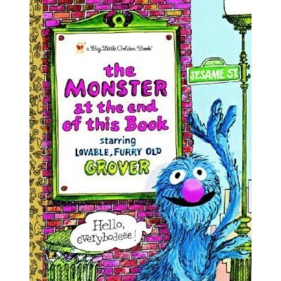 The Monster at the End of This Book - (Big Little Golden Books (Hardcover))by Jon Stone (Hardcover)