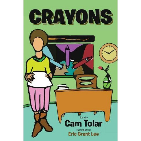 Crayons - by  Cam Tolar (Paperback) - image 1 of 1