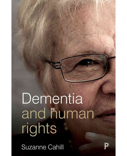 Dementia and Human Rights -  Reprint by Suzanne Cahill (Paperback) - image 1 of 1