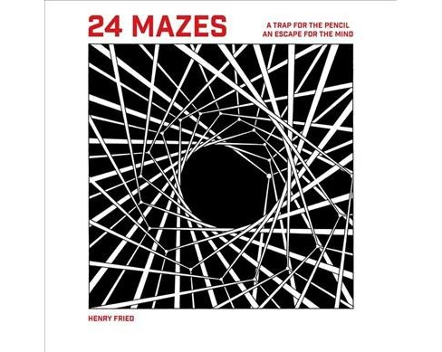 24 Mazes (Paperback) (Henry Fried) - image 1 of 1