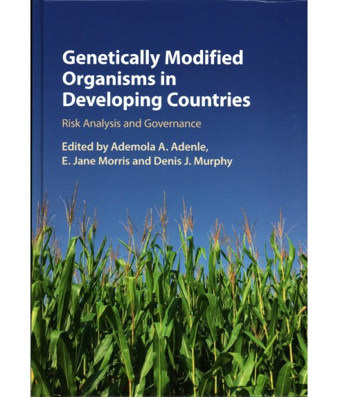 Genetically Modified Organisms in Developing Countries : Risk Analysis and Governance (Hardcover) (E. - image 1 of 1