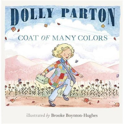 Coat of Many Colors - by  Dolly Parton (Hardcover)