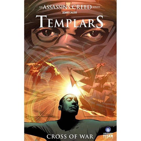 Assassin S Creed Templars Volume 2 Cross Of War By Fred Van