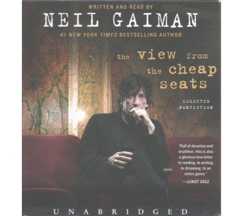 View from the Cheap Seats : Selected Nonfiction (Unabridged) (CD/Spoken Word) (Neil Gaiman) - image 1 of 1