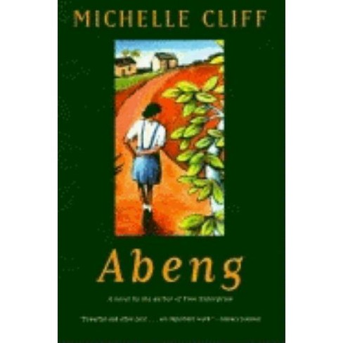 Abeng - by  Michelle Cliff (Paperback) - image 1 of 1