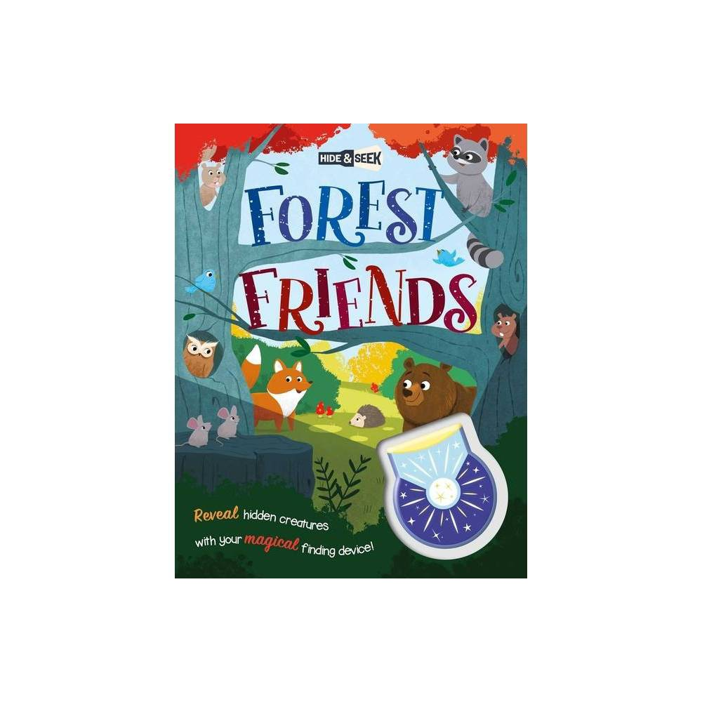 Hide And Seek Forest Friends By Igloobooks Hardcover