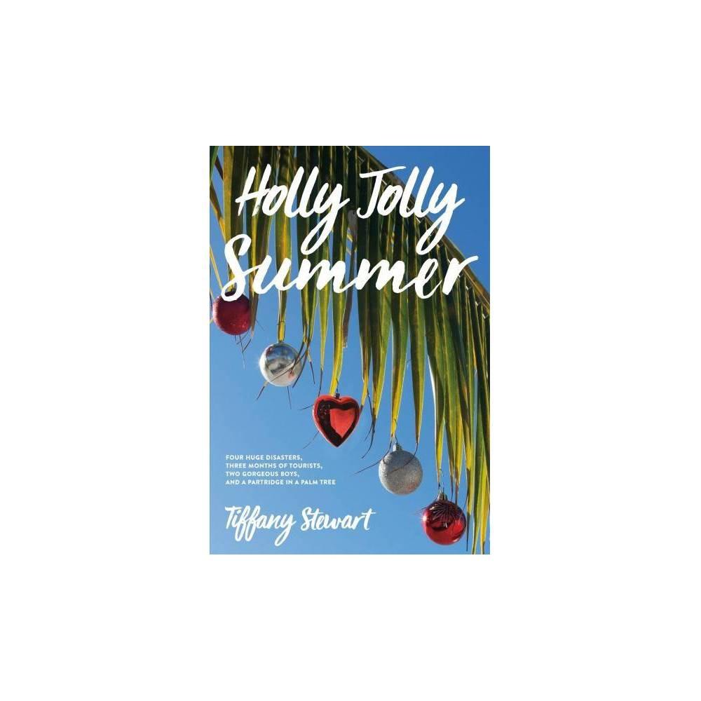 Holly Jolly Summer - Reprint by Tiffany Stewart (Paperback)