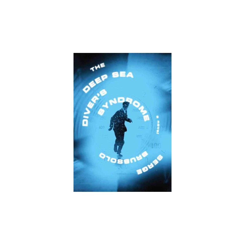 Deep Sea Diver's Syndrome (Hardcover) (Serge Brussolo)