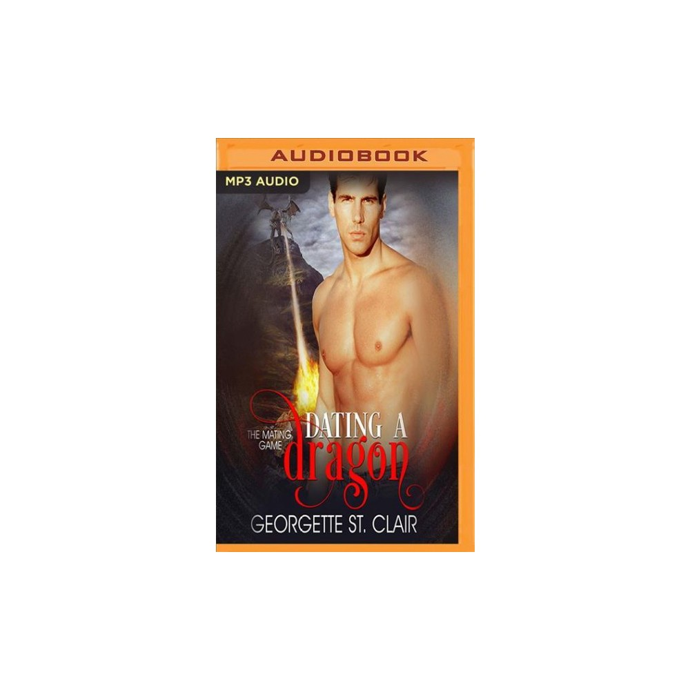 Dating a Dragon (MP3-CD) (Georgette St. Clair)