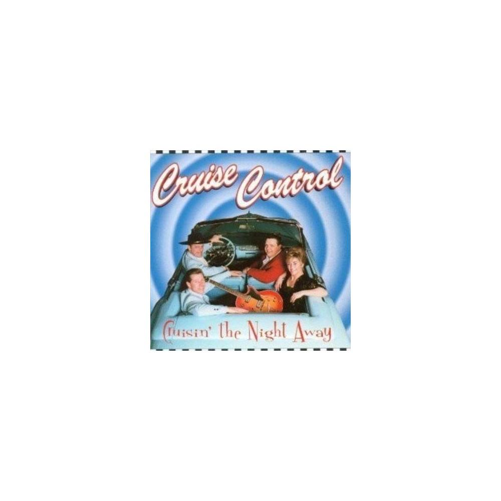 Cruise Control - Cruisin The Night Away (CD)
