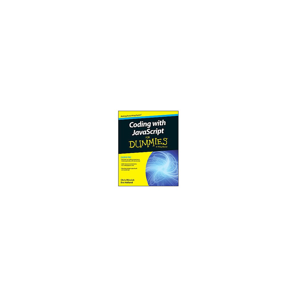 Coding With Javascript for Dummies (Paperback) (Chris Minnick & Eva Holland)