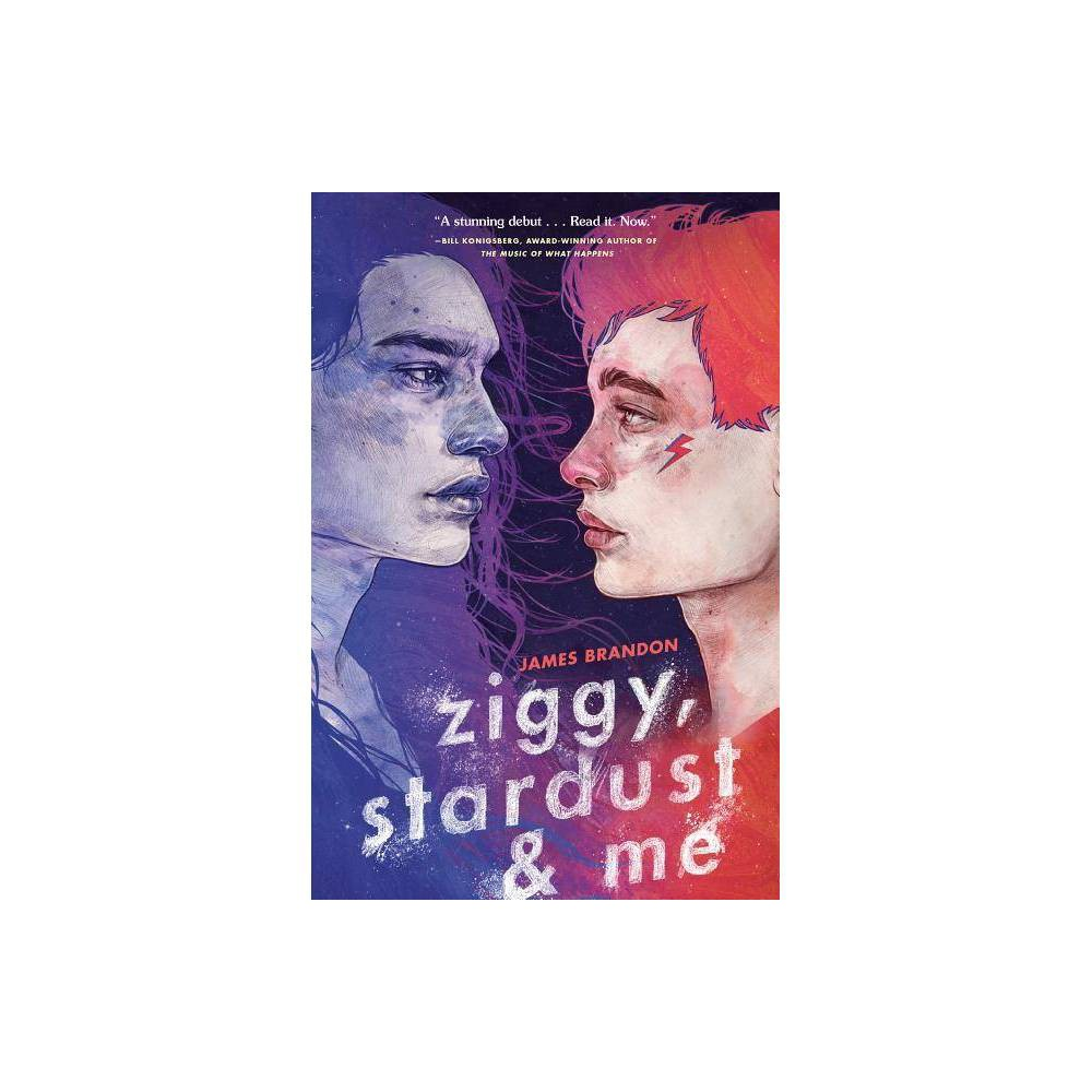 Ziggy Stardust And Me By James Brandon Hardcover