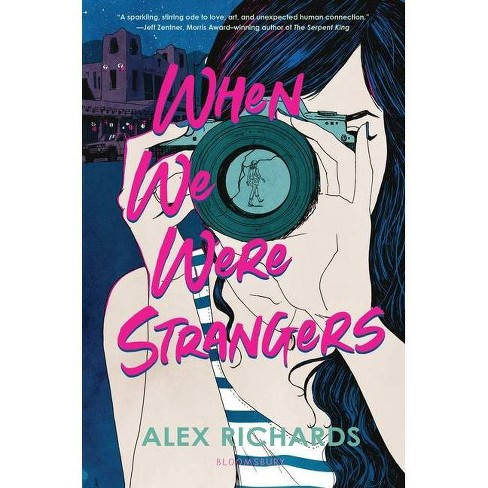 When We Were Strangers - by  Alex Richards (Hardcover) - image 1 of 1